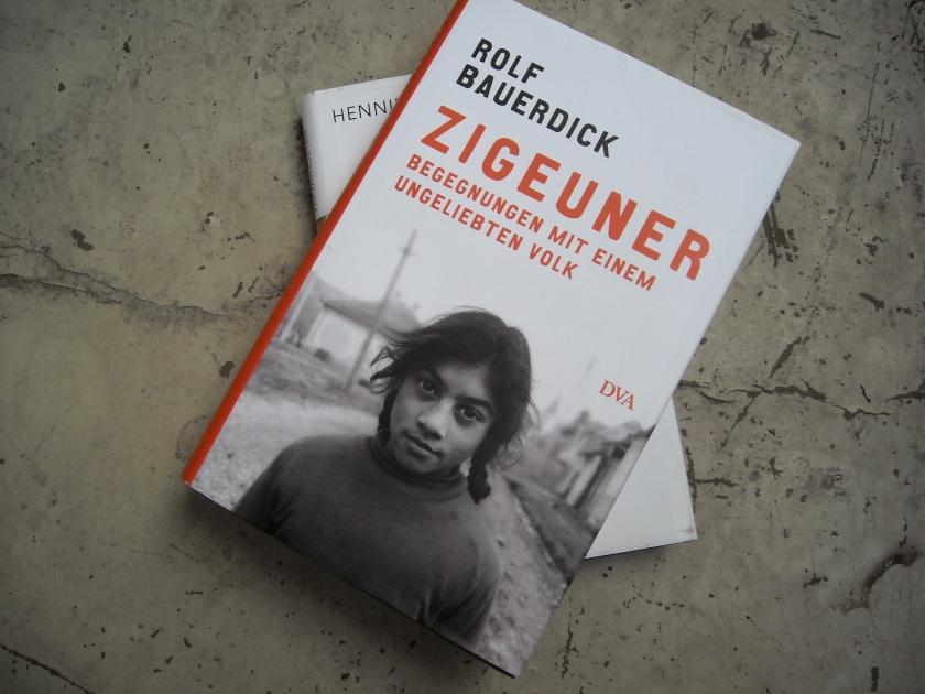Rolf Bauerdick: Zigeuner. Begegnungen mit einem ungeliebten Volk (DVA, 2013)