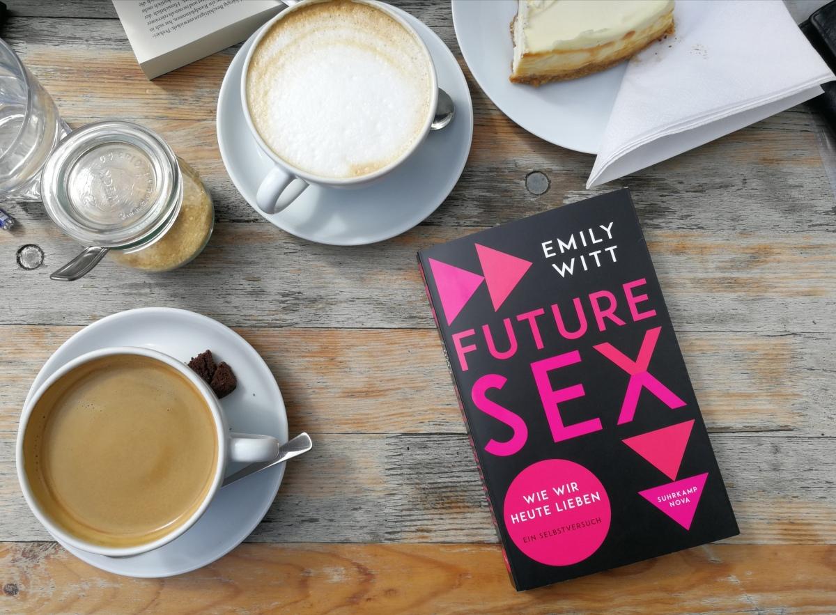 Besser als ausgedacht (1): Future Sex von EmilyWitt